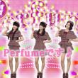 「Perfumeです♪」